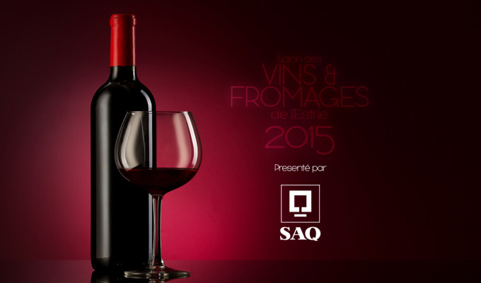 Salon Vins Fromages Estrie SAQ